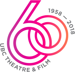 UBC THEATRE AND FILM 60th ANNIVERSARY 2018/19 SEASON