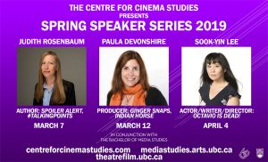 The Centre for Cinema Studies presents the Spring Speaker Series 2019