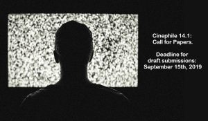 Cinephile 14.1: Call for Papers